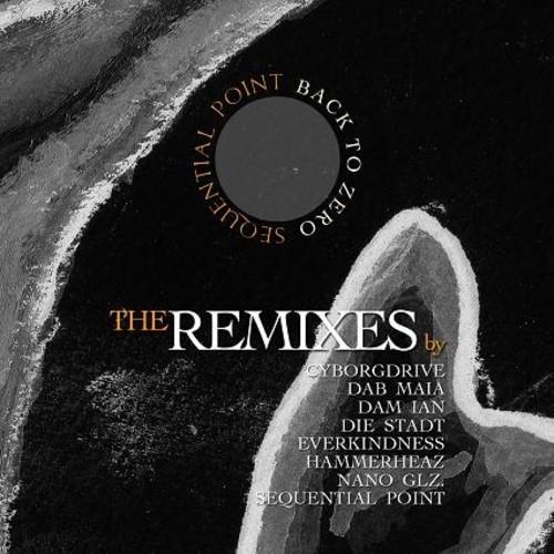 Back to Zero. The remixes